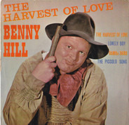 Benny Hill - The Harvest Of Love