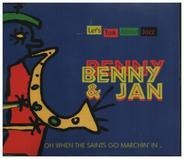 Benny & Jan - Oh When The Saints Go Marchin' In
