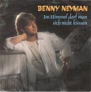 Benny Neyman - Im Himmel Darf Man Sich Nicht Küssen