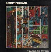 Benny Profane - Trapdoor Swing