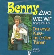 Benny - Zwei Wie Wir (Singing The Blues)