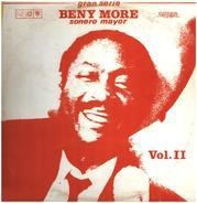 Beny More - Gran Serie Beny More Sonero Mayor Vol. II