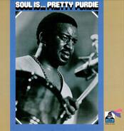 Bernard Purdie - Soul Is... Pretty Purdie