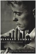 Bernard Sumner - Chapter and Verse - New Order, Joy Division and Me Bernard Sumner