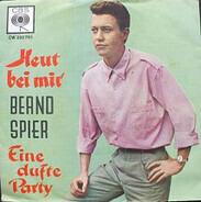 Bernd Spier - Heut Bei Mir