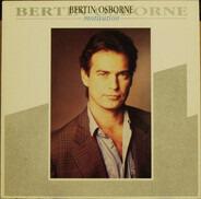 Bertín Osborne - Motivation