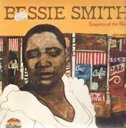 Bessie Smith - Empress Of The Blues