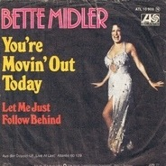Bette Midler - You're Movin' Out Today