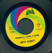 Betty Everett - There'll Come A Time / Take Me