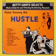 Betty White - Enjoy Dancing The Hustle