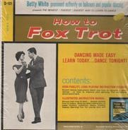 Betty White presents - How To Fox Trot
