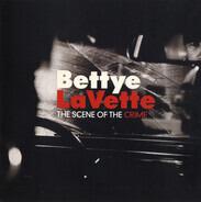 Bettye Lavette - The Scene of the Crime