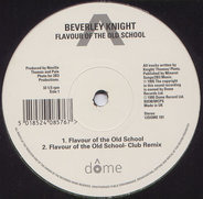 Beverley Knight - Flavour Of The Old School / Promise You Forever