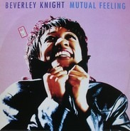 Beverley Knight - Mutual Feeling