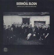 Biermösl Blosn - Grüss Gott, Mein Bayernland