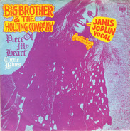 Big Brother & The Holding Company Featuring Janis Joplin - Piece Of My Heart