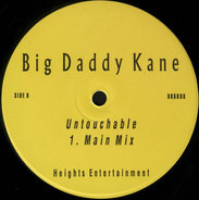 Big Daddy Kane - Untouchable