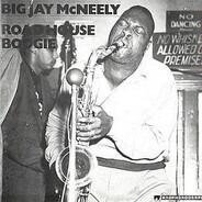 Big Jay McNeely - Roadhouse Boogie