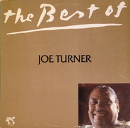 Big Joe Turner - The Best Of Joe Turner