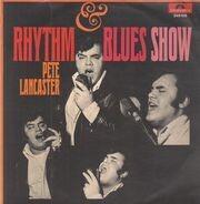 Big Pete Lancaster & The Upsetters - Rhythm & Blues Show