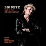 Big Pete - Live At Bluesnow!