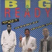 Heavy D, Frankie Paul, Super Cat - big & ready