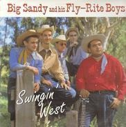 Big Sandy And His Fly-Rite Boys - Swingin' West