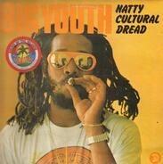Big Youth - Natty Cultural Dread