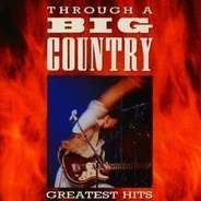 Big Country - Greatest Hits