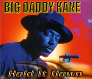 Big Daddy Kane Featuring Der Wolf - Hold It Down
