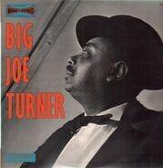 Big Joe Turner - Big Joe Turner