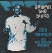 Big Joe Turner, Pete Johnson's Orchestra - Jumpin' The Blues