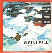 Bikini Kill - Reject All American