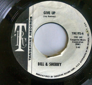 Bill and Sherry - Give Up