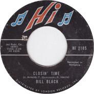 Bill Black - Closin' Time / No More