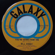 Bill Coday - Get Your Lie Straight / You're Gonna Want Me