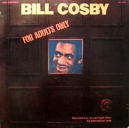 Bill Cosby - For Adults Only
