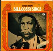 Bill Cosby - Bill Cosby Sings / Silver Throat