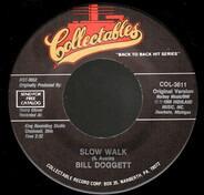 Bill Doggett - Slow Walk / Hold It