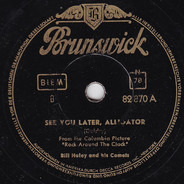 Bill Haley And His Comets - See You Later, Alligator / The Paper Boy