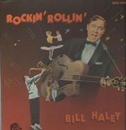 Bill Haley - Rockin' Rollin'