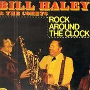Bill Haley & The Comets - Rock Around the Clock