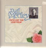 Bill Medley - You've Lost That Lovin' Feelin'