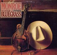 Bill Monroe - Master Of Bluegrass
