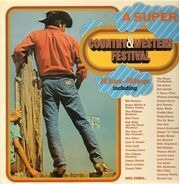 Bill Monroe & His Blue Grass Boys, a.o. - A Super Country & Western Festival