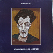 Bill Nelson - Demonstrations of Affection