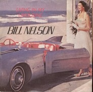 Bill Nelson - Living In My Limousine