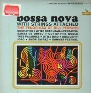 Bill Perkins - Bossa Nova With Strings Attached - The Tenor Of Bill Perkins