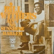 Bill Withers - Ain't No Sunshine / Harlem