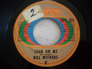 Bill Withers - Lean On Me / Better Off Dead
